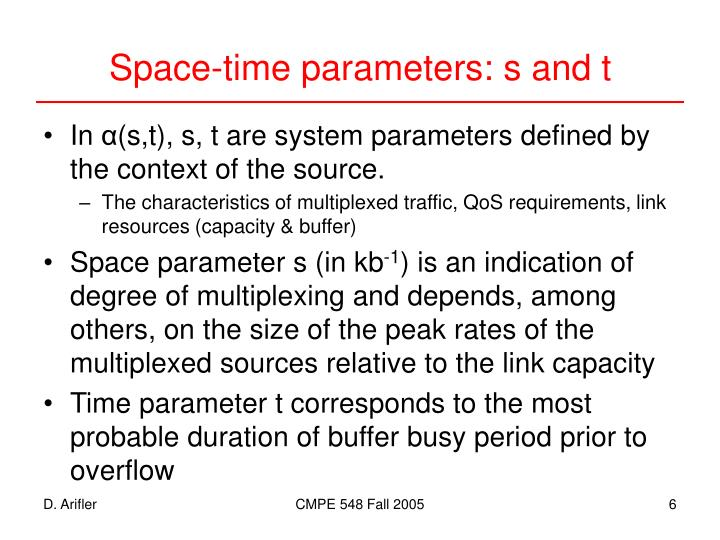 Space-time parameters: s and t