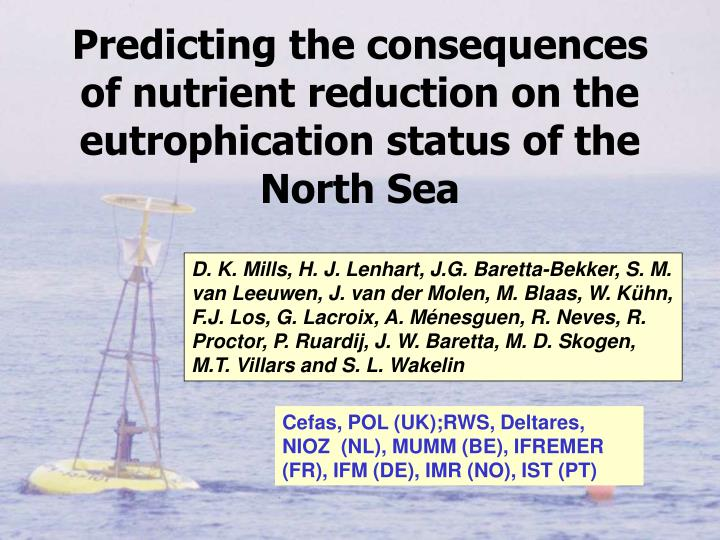 predicting the consequences of nutrient reduction on the eutrophication status of the north sea n.