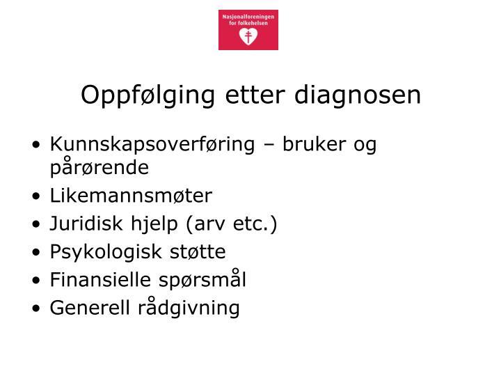 Oppfølging etter diagnosen