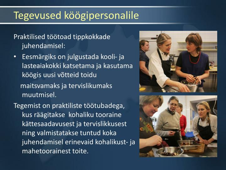 Tegevused köögipersonalile