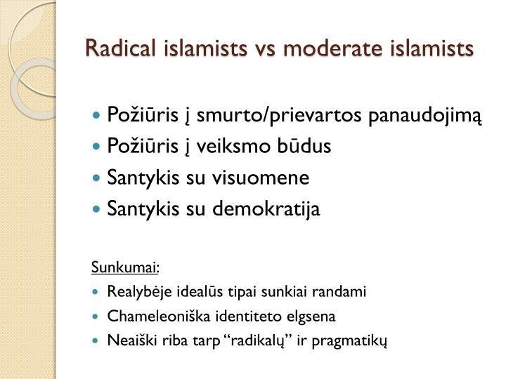 Radical islamists vs moderate islamists