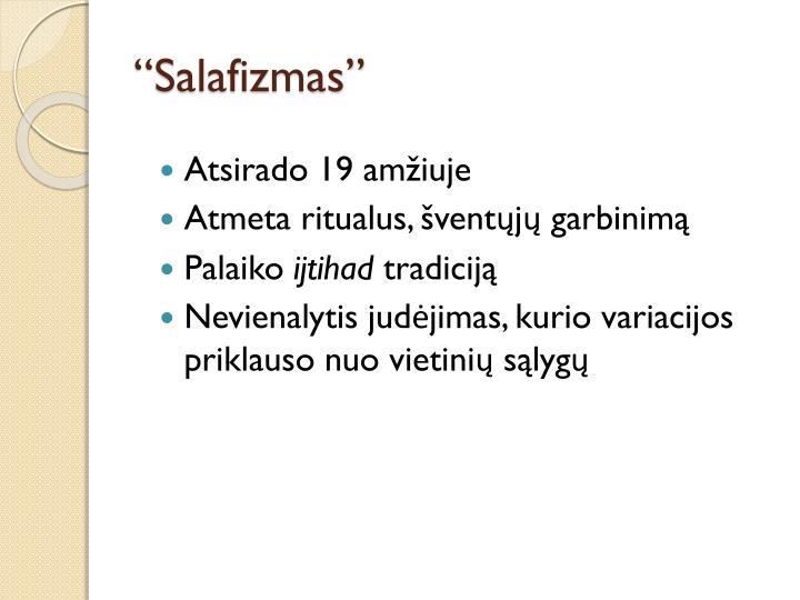 """""""Salafizmas"""""""
