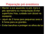 prepara o pr anest sica