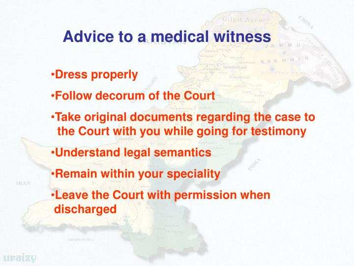Advice to a medical witness