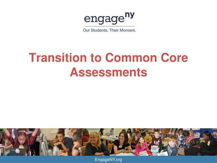 transition to common core assessments n.
