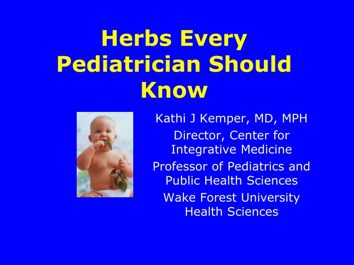 herbs every pediatrician should know n.