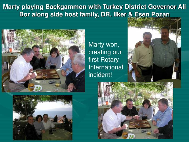 Marty playing Backgammon with Turkey District Governor Ali Bor along side host family, DR. IIker & Esen Pozan