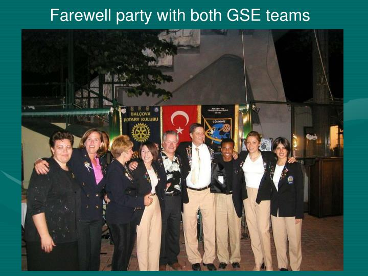 Farewell party with both GSE teams