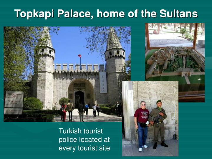Topkapi Palace, home of the Sultans