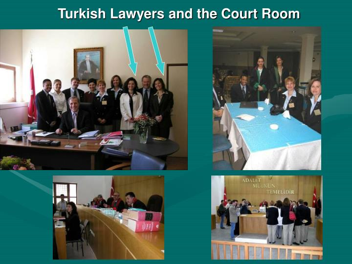 Turkish Lawyers and the Court Room