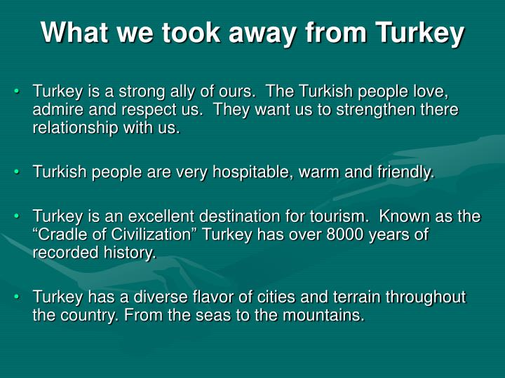 What we took away from Turkey