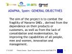 adapna spain general objectives
