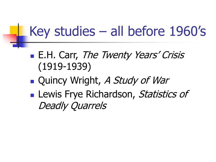 Key studies – all before 1960's