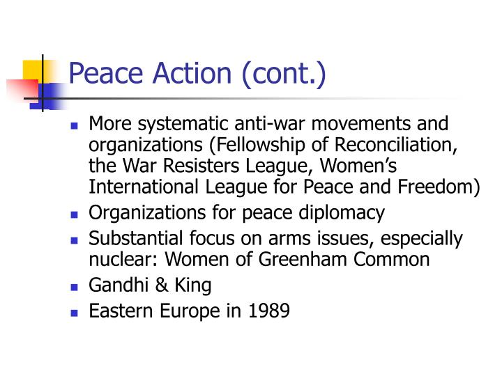Peace Action (cont.)