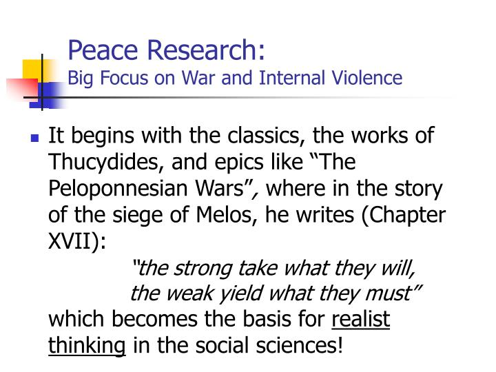 Peace research big focus on war and internal violence