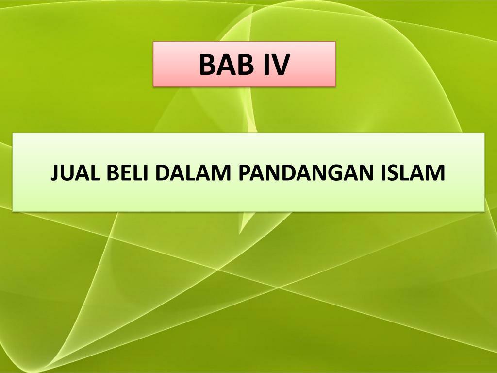 Ppt Jual Beli Dalam Pandangan Islam Powerpoint Presentation Free Download Id 5101476