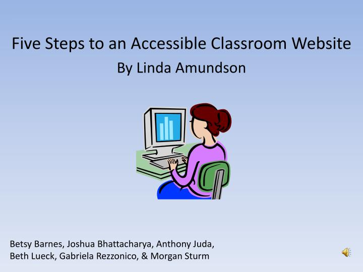Five Steps to an Accessible Classroom Website