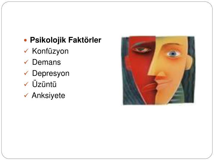 Psikolojik Faktörler