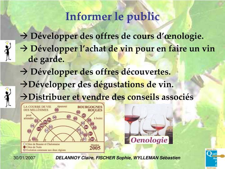 Informer le public
