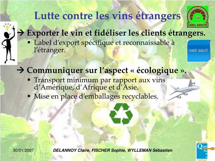 Lutte contre les vins étrangers