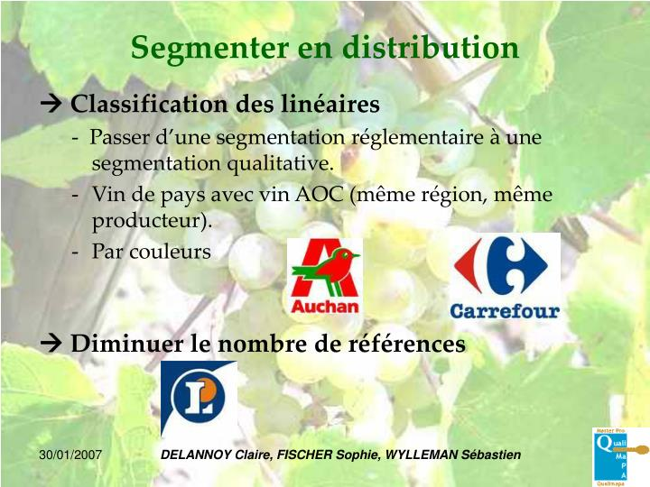 Segmenter en distribution