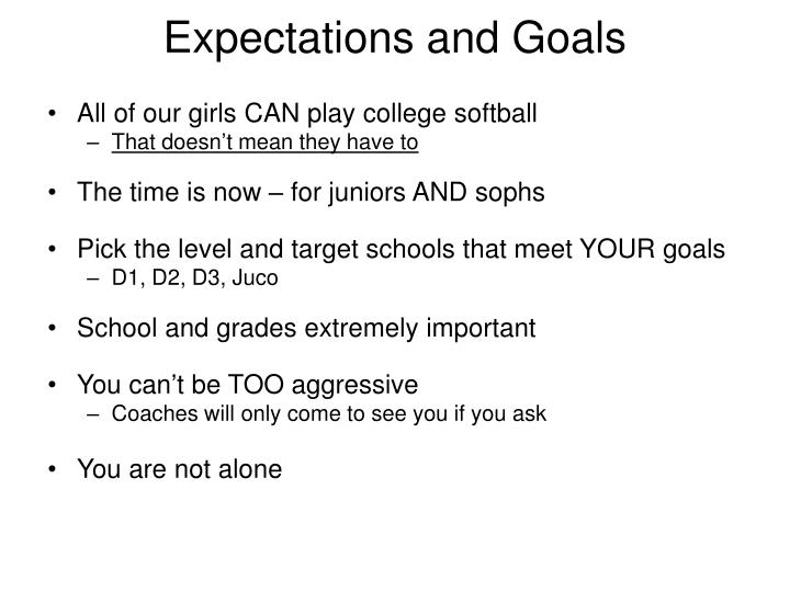 Expectations and Goals
