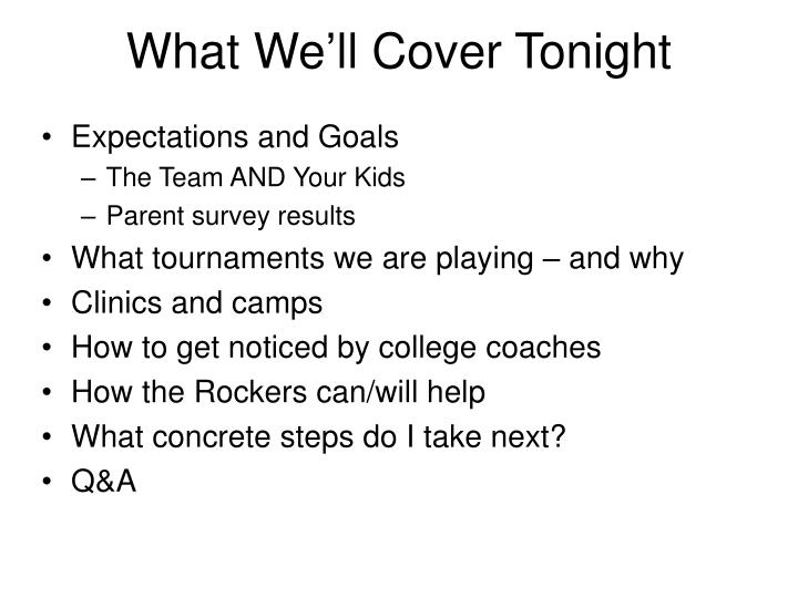 What we ll cover tonight