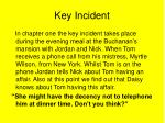 key incident