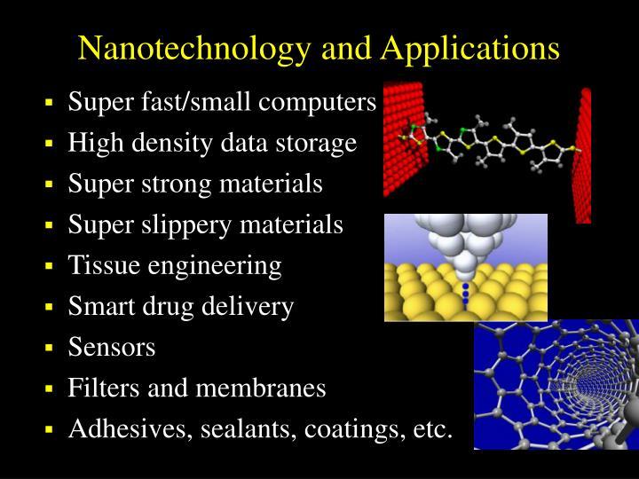 Nanotechnology and Applications