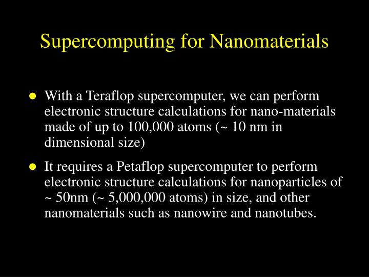 Supercomputing for Nanomaterials