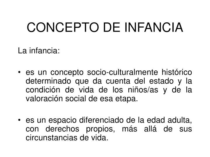 CONCEPTO DE INFANCIA
