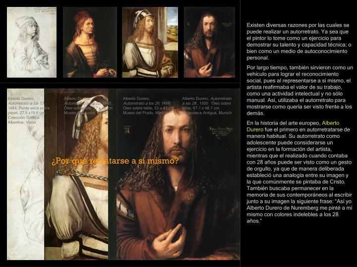 Existen diversas razones por las cuales se puede realizar un autorretrato. Ya sea que el pintor lo t...