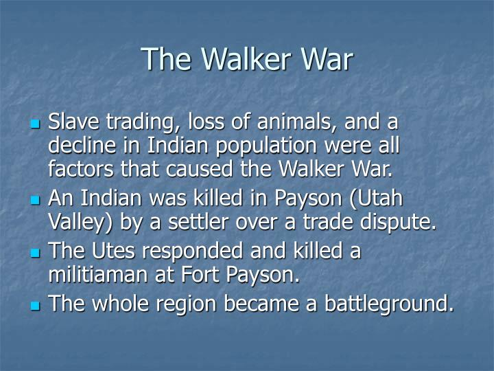 The Walker War