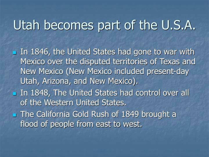 Utah becomes part of the u s a