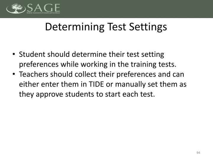 Determining Test Settings