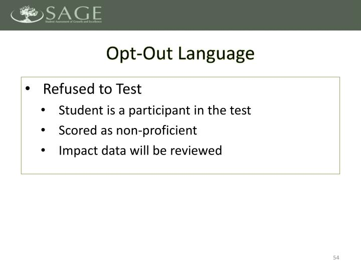 Opt-Out Language