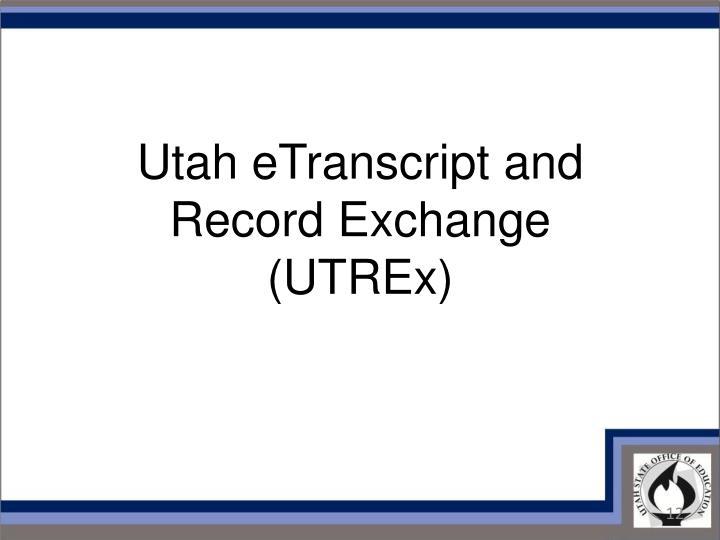 Utah eTranscript and