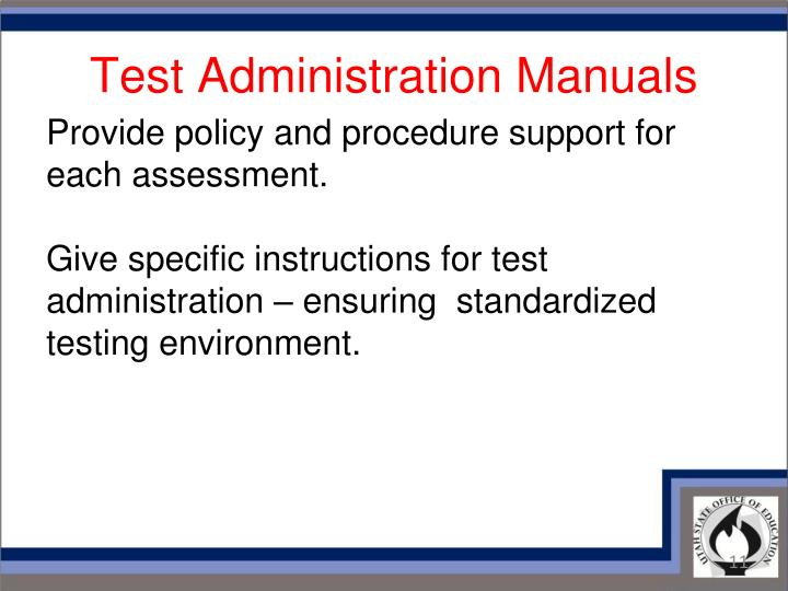 Test Administration Manuals