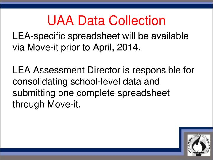 UAA Data Collection