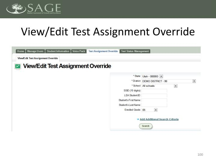 View/Edit Test Assignment Override