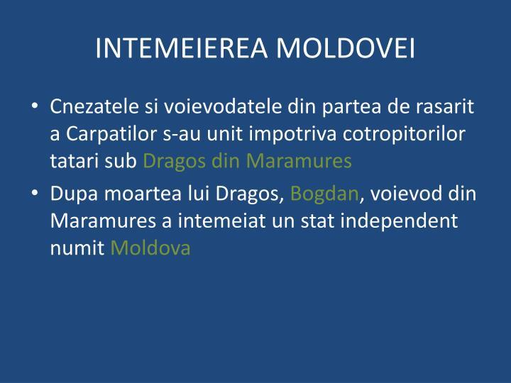 INTEMEIEREA MOLDOVEI