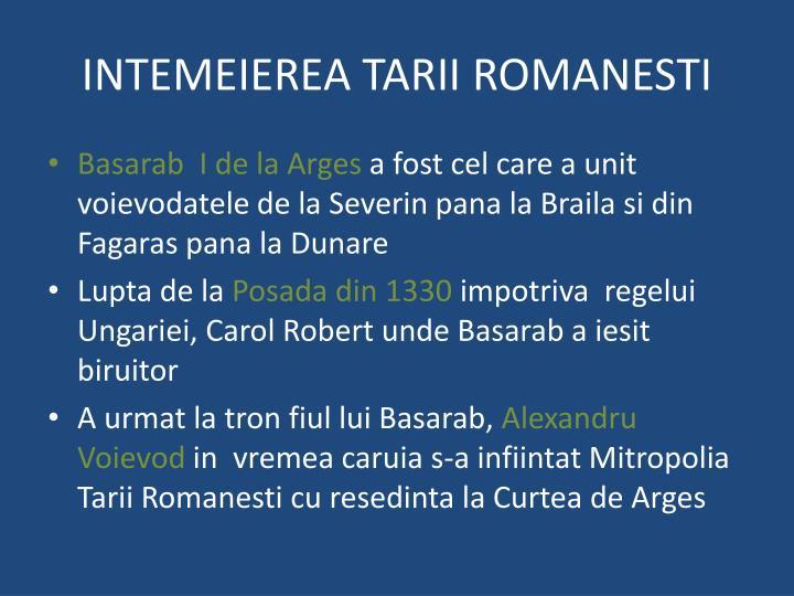 INTEMEIEREA TARII ROMANESTI