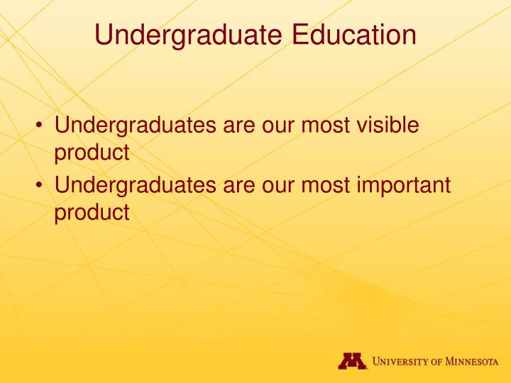 Undergraduate education