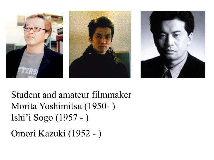 Student and amateur filmmaker