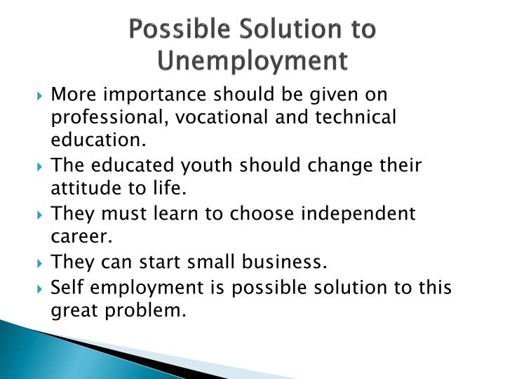 the solution to unemployment Youth unemployment is one of the world's biggest challenges and it must not be put in a box marked 'too difficult to solve' alongside global warming, says lynda gratton.