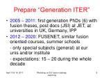 prepare generation iter