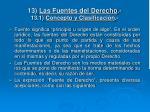 13 las fuentes del derecho 13 1 concepto y clasificaci n