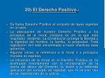20 el derecho positivo