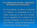 3 las relaciones sociales importancia del derecho en la vida social