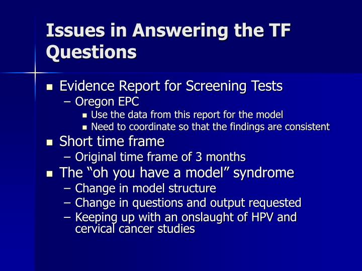 Issues in Answering the TF Questions